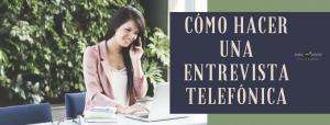 Cómo-hacer-una-entrevista-telefónica