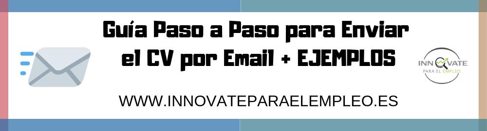 Guia Paso A Paso Para Enviar El Cv Por Email Bien Optimizado
